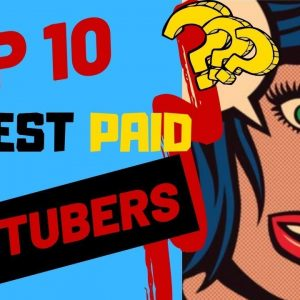 💲Top 10 Highest Paid YouTubers That Make More Than $180 Million a Year on YouTube