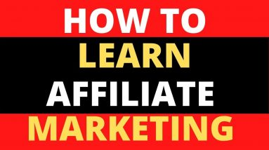 Affiliate Marketing For Beginners - How to Learn Affiliate Marketing For Beginners