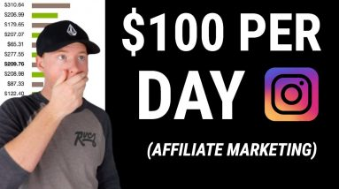 How To Make $100 a Day With Instagram Affiliate Marketing (Exact Formula)