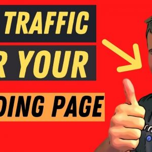 Affiliate Marketing for Beginners 2021 - How to Get Traffic to Your Landing Pages