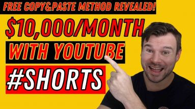 Make $10,000 Per Month With YouTube Shorts in 2021 [Free Copy & Paste Method]