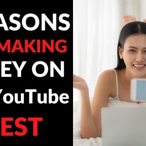 3 Reasons Why Making Money On YouTube Is The Best Way to Make Money Online